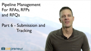 Part 6 of Pipeline Management for RFAs, RFPs and RFQs