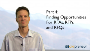 Part 4 of Finding Opportunities for RFAs, RFPs and RFQs