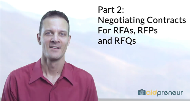 Part 2 of Negotiating Contracts For RFAs, RFPs and RFQs