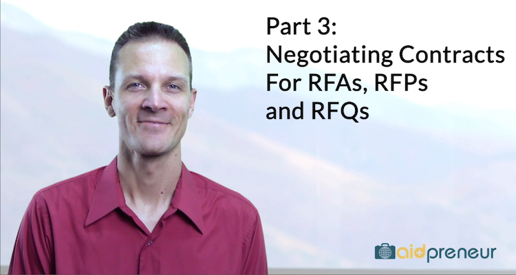 Part 3 of Negotiating Contracts For RFAs, RFPs and RFQs