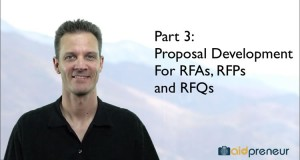 Part 3 of Proposal Development for RFAs, RFPs and RFQs