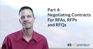 Part 4 of Negotiating Contracts For RFAs, RFPs and RFQs