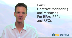 Part 3 of Contract Monitoring and Managing for RFAs, RFPs and RFQs